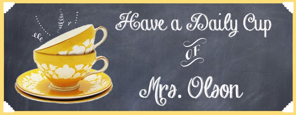 Have A Daily Cup of Mrs. Olson